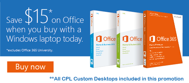 Save $15 When you buy Microsoft Office with a Windows Laptop or Desktop
